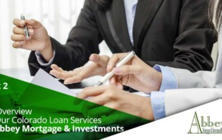Colorado Loan Services at Abbey Mortgage