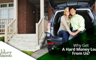 Why Get A Hard Money Loan From Us?
